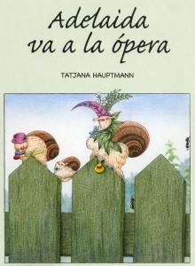 Adelaida va a la ópera