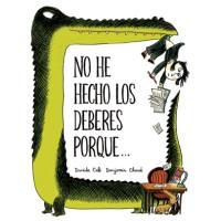 NO HE HECHO LOS DEBERES PORQUE...