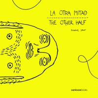 LA OTRA MITAD / THE OTHER HALF