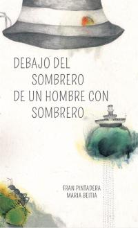 DEBAJO SOMBRERO